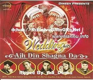 Wedding Hits : Ajh Din Shagna Da (Punjabi)