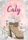 Caly: Carnet de notes A5 | Prénom personnalisé Caly | Cadeau d'anniversaire pour fille, femme, maman, copine, sœur | Souris mignonnes en bottes | 120 pages lignée, Petit Format A5 (14.8 x 21 cm)
