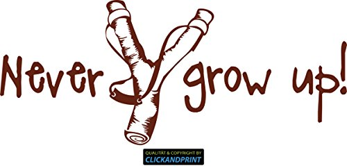 CLICKANDPRINT Aufkleber » Never grow up!, 260x108,6cm, Rotbraun • Dekoaufkleber / Autoaufkleber / Sticker / Decal / Vinyl