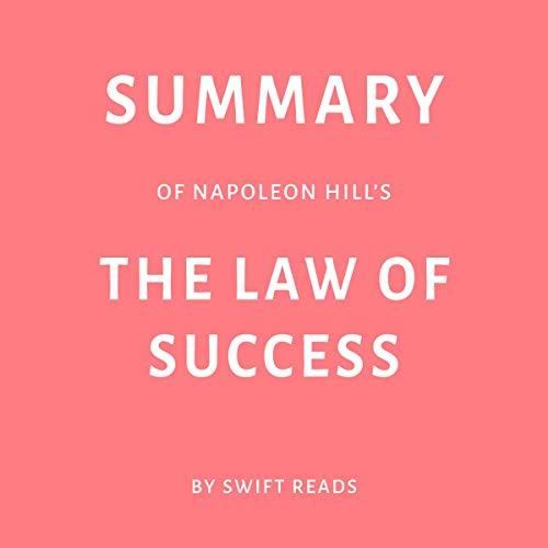 Summary of Napoleon Hill's The Law of Success Titelbild