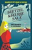 Bretzel & beurre salé: tome 1