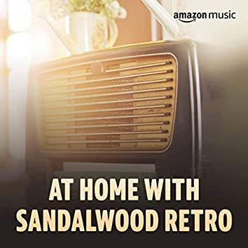 At Home with Sandalwood Retro