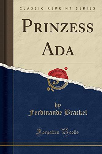 Prinzess Ada (Classic Reprint)