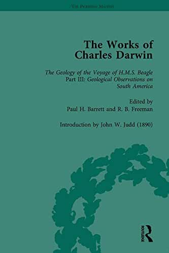 The Works of Charles Darwin: v. 9: Geological Observations on South America (1846) (with the Critical Introduction by J.W. Judd, 1890) (The Pickering Masters) (English Edition)