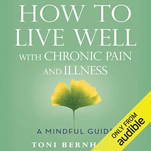 How to Live Well with Chronic Pain and Illness Titelbild