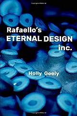 Rafaello's Eternal Design Inc. Paperback