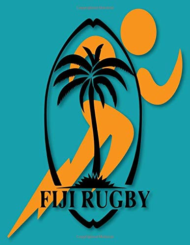 FIJI Rugby: Rugby Journal for journaling |Rugby sport Notebook 110 pages 8.5x11 inches |super rugby| coaching rugby| Gift for rugby players men and woman| ball sports