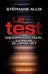 livre Le test : Une expérience inouïe, la preuve de l'après-vie ?