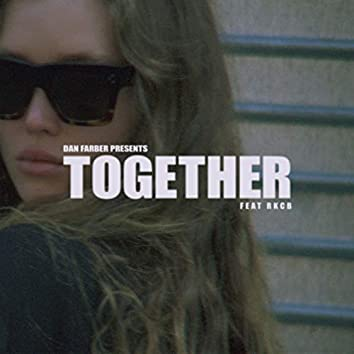 Together (feat. RKCB)