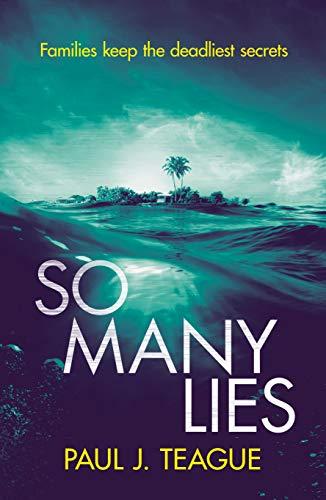So Many Lies by [Paul J. Teague]