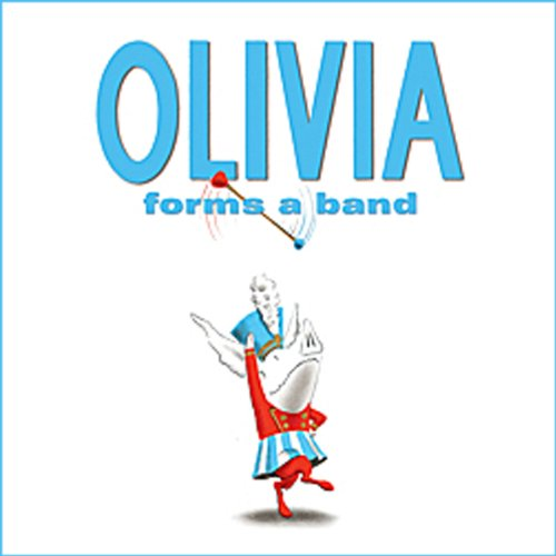 Olivia Forms a Band audiobook cover art