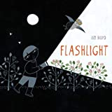 Flashlight: (Picture Books, Wordless Books for Kids, Camping Books for Kids, Bedtime Story Books, Children's Activity Books, Children's Nature Books)