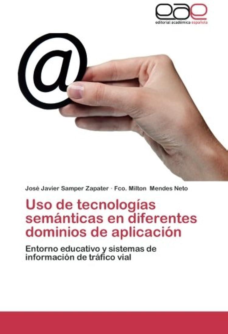 確認する比類なきロッジUSO de Tecnologias Semanticas En Diferentes Dominios de Aplicacion