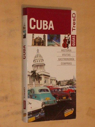 GUÍAS TresD - CUBA - Historia, Visitas, Gastronomía, Compras
