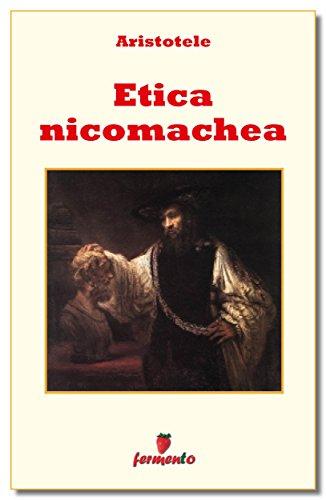 L'etica nicomachea (Emozioni senza tempo Vol. 182)