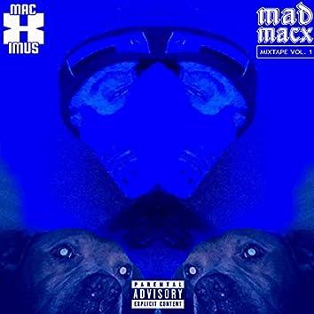 Mad Macx Mixtape, Vol. 1