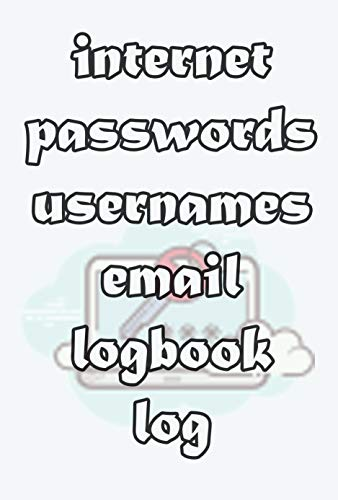 internet passwords usernames email logbook log: record now (English Edition)