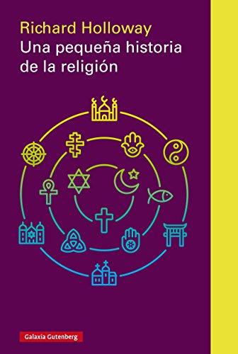 Una pequeña historia de la religión (Rústica Ensayo)