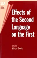 Effects of the Second Language on the First (Second Language Acquisition)