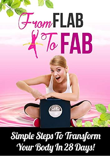 From Flab to Fab (English Edition)