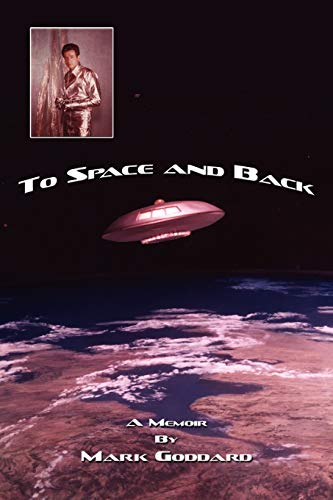 To Space and Back: A Memoir