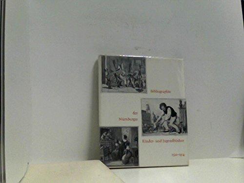 Bibliographie der Nürnberger Kinder- und Jugendbücher 1522-1914. Herausgegeben von der Stadtbibliothek Nürnberg aus Anlaß der 300. Wiederkehr des Erscheinens des Orbis sensualium pictus des Johann ...