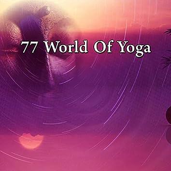 77 World of Yoga