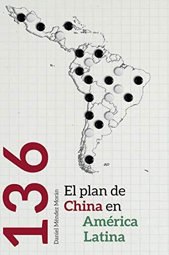 136: el plan de China en América Latina