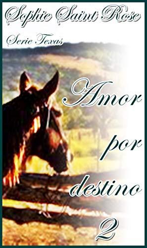 Amor por destino 2
