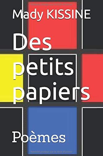 Des petits papiers: Poèmes