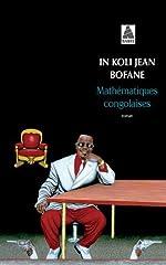 Mathématiques congolaises d'In Koli Jean Bofane