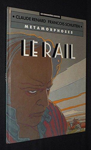 Métamorphoses -Tome 2 - Le Rail