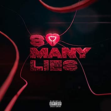 So Many Lies (feat. SLIMEBOITY)