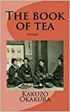 The Book of Tea annotated (English Edition)