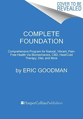 Inside Out Health: Foundation Training's Comprehensive Program for Lifelong Strength and Well-Being Through Stimulation of Our Endocannabinoid System (English Edition)