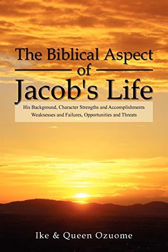 The Biblical Aspect of Jacob