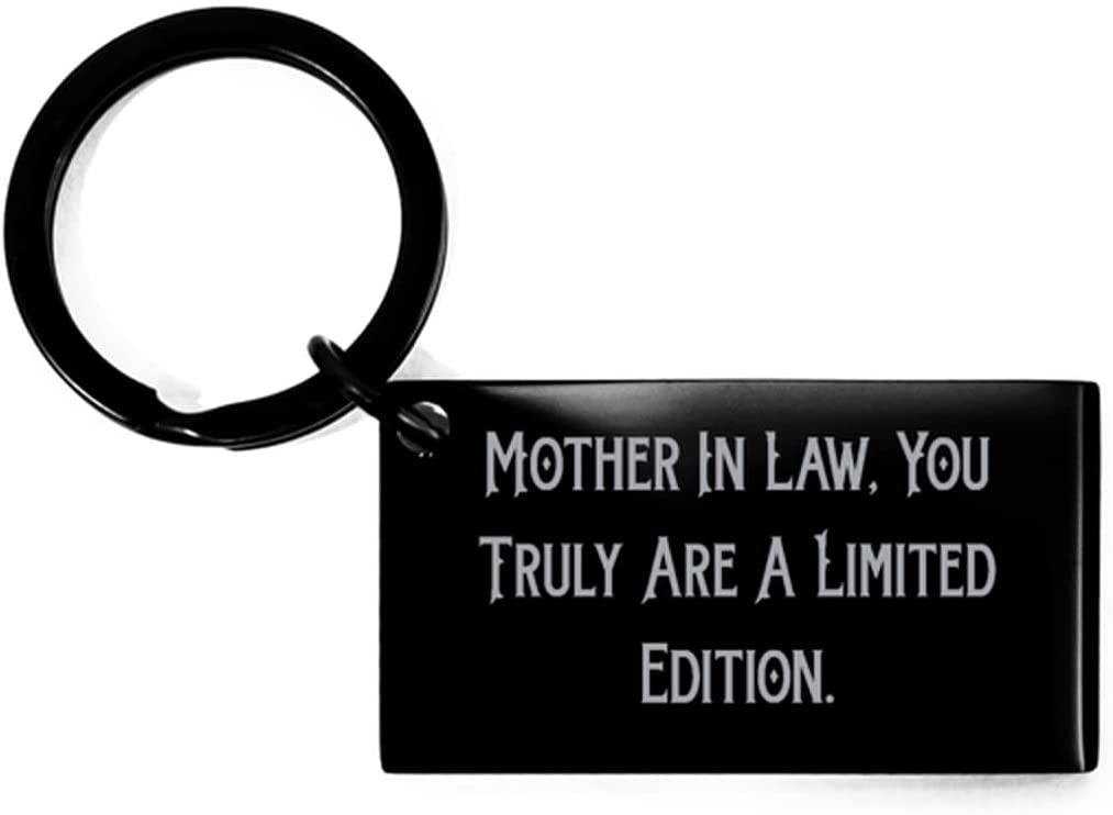 Beautiful Mother-in-Law Gifts, Mother in Law, You Truly are A Limited Edition, Holiday Keychain for Mother-in-Law