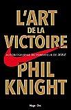 L'art de la victoire (Hors collection) - Format Kindle - 11,99 €