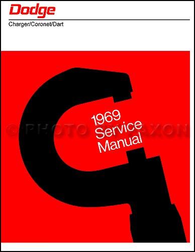 1969 Dodge Repair Shop Manual Reprint 69 Charger/Coronet/Dart