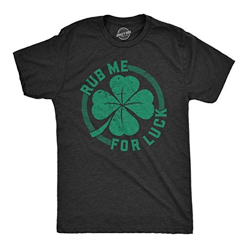 Mens Rub Me for Luck T Shirt Funny Saint Patricks Day Cool Shamrock St Patty tee