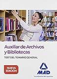 Auxiliar de Archivos y Bibliotecas. Test del Temario General