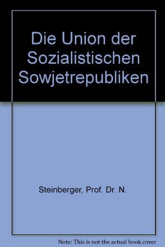 Die Union der Sozialistischen Sowjetrepubliken