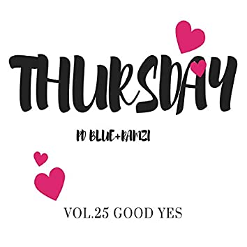 Thursday Vol. 25 Good Yes