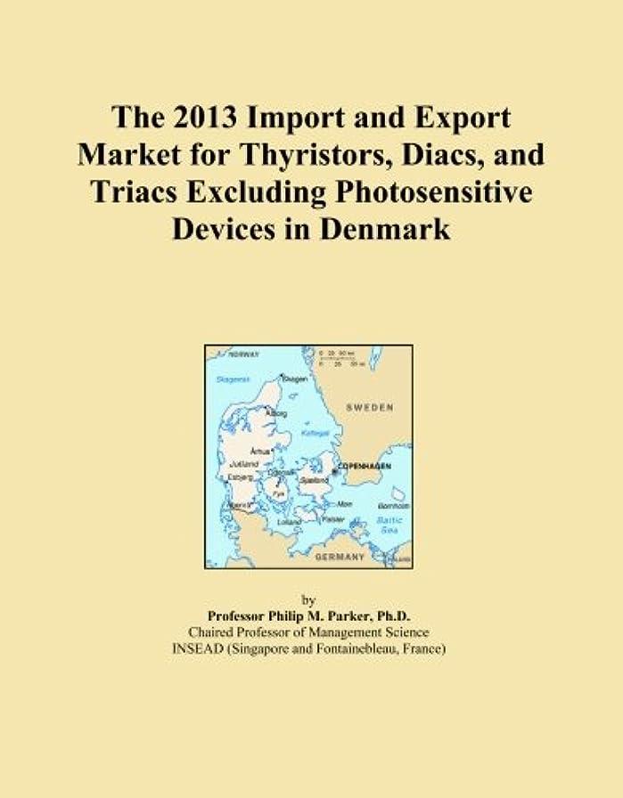 乱暴なアダルト橋The 2013 Import and Export Market for Thyristors, Diacs, and Triacs Excluding Photosensitive Devices in Denmark