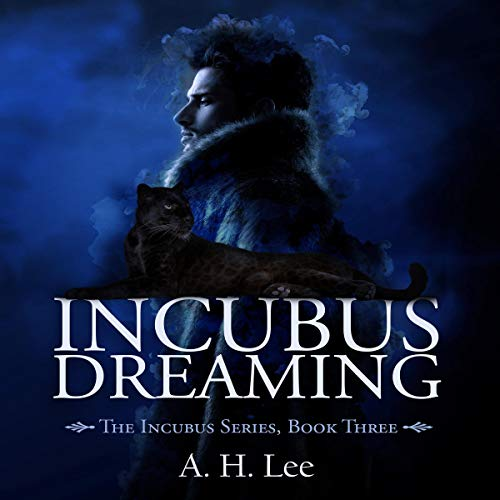 Incubus Dreaming audiobook cover art