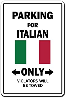 Parking for Italian ONLY Decal Italy Flag National Pride Love   Indoor/Outdoor   7