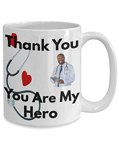 Thank You Doctor You Are My Hero, Doctor Coffee Mug, Gift For Doctor Graduate 11 Oz