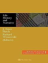Life History and Narrative (Qualitative Studies Series, 1)