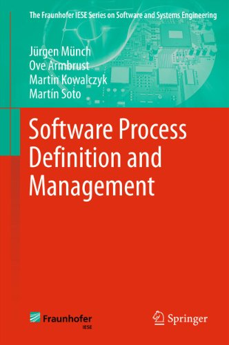 Software Process Definition and Management (The Fraunhofer IESE Series on Software and Systems Engineering) (English Edition)