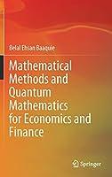 Mathematical Methods and Quantum Mathematics for Economics and Finance